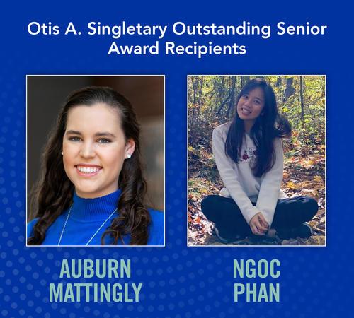 Otis A. Singletary Outstanding Senior Award recipients Auburn Mattingly and Ngoc Phan